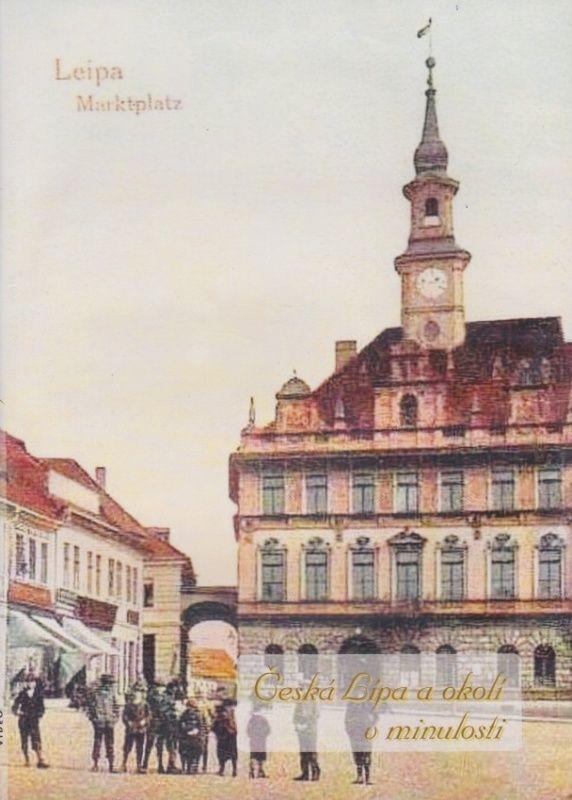 Česká Lípa a okolí v minulosti (multimediální DVD)