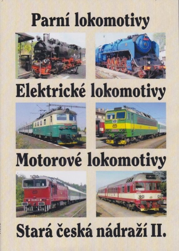 Parní, elektrické a motorové lokomotivy, stará česká nádraží II. (multimediální DVD)