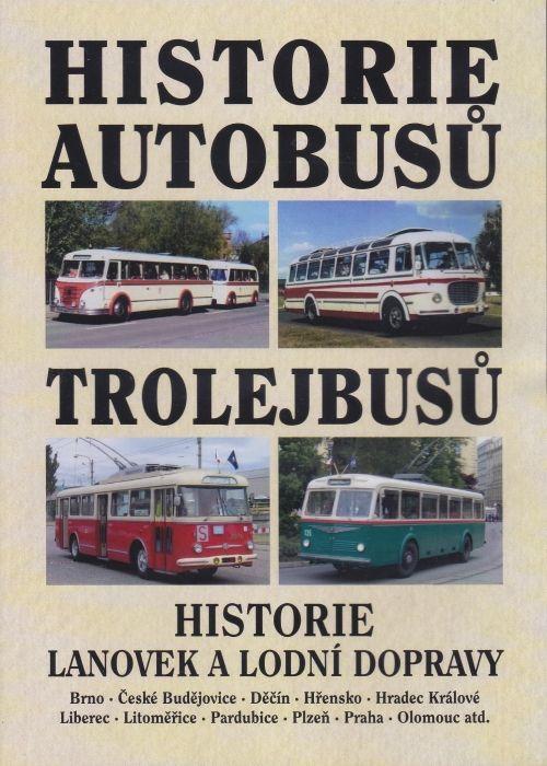 Historie autobusů, trolejbusů, lanovek a lodní dopravy (multimediální DVD)