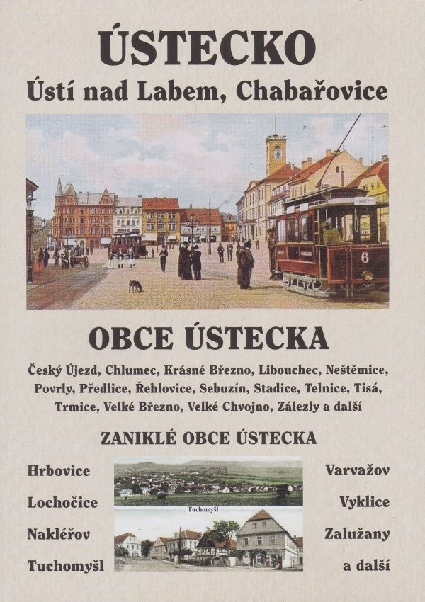 Ústecko - Ústí nad Labem, Chabařovice, zaniklé obce Ústecka (multimediální DVD)