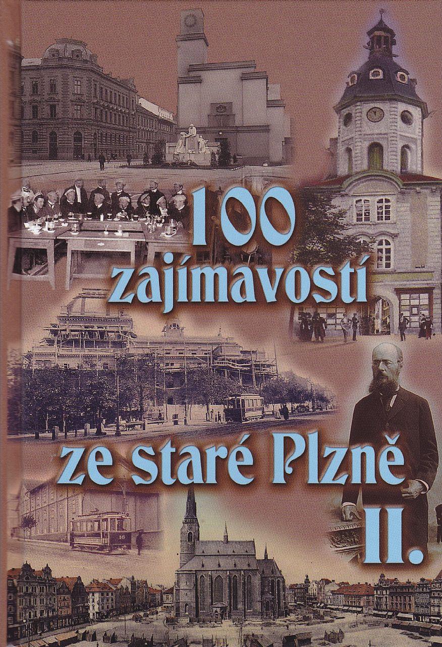 100 zajímavostí ze staré Plzně II (Petr Mazný, Vladislav Krátký)