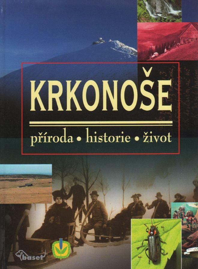 Krkonoše - příroda, historie, život vč. CD (kolektiv autorů)