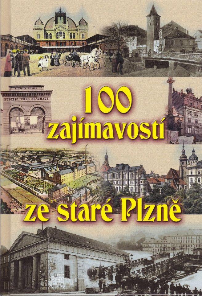 100 zajímavostí ze staré Plzně (Petr Mazný, Vladislav Krátký)