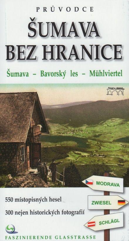 Šumava bez hranice (Tomáš Bernhardt a kol.)