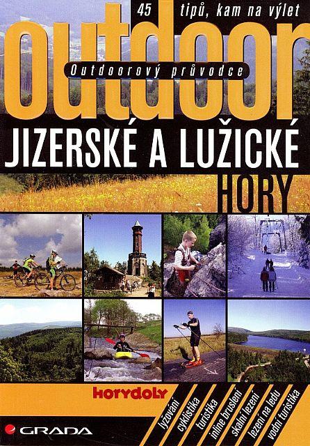 Outdoorový průvodce - Jizerské a Lužické hory (Jakub Turek a kol.)