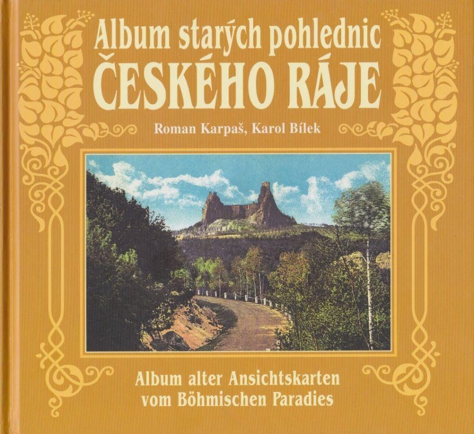 Album starých pohlednic Českého ráje (Roman Karpaš, Karol Bílek)